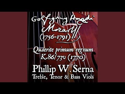 Phillip Serna's recording of the Quaerite primum regnum Dei à4, K.86/73v (1770) by Wolfgang Amadeus Mozart (1756-1791)