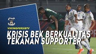 Krisis Bek dan Tekanan Suporter, Evaluasi Setelah Kekalahan di Surabaya