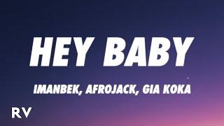 Imanbek, Afrojack, Gia Koka - Hey Baby (Lyrics) - YouTube