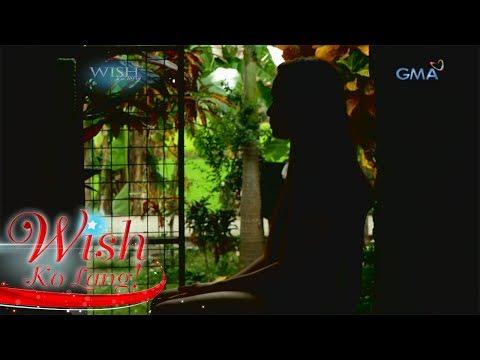 [GMA]  Wish Ko Lang: Ang pagsubok ni Rhea