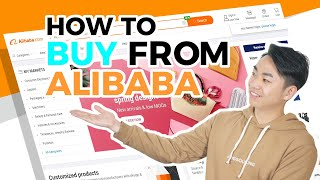 How to Buy from Alibaba? Complete Guide from Sourcing to Receiving Products