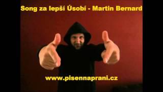 Video Song za lepší Úsobí      Martin Bernard