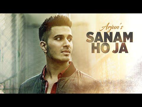 Sanam Ho Ja  Arjun