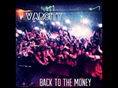 VarCity - Back To The Money (Prod. By @SkinnyMooXe)