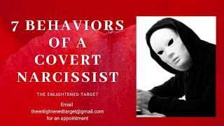 7 Behaviors of a Covert Narcissist