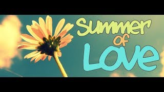 The Summer of Love, How Hippies Changed The World