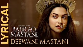 Lyrical: Deewani Mastani (Full Song with Lyrics) | Bajirao