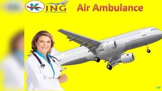 Air Ambulance in Delhi and Patna by King Ambulance