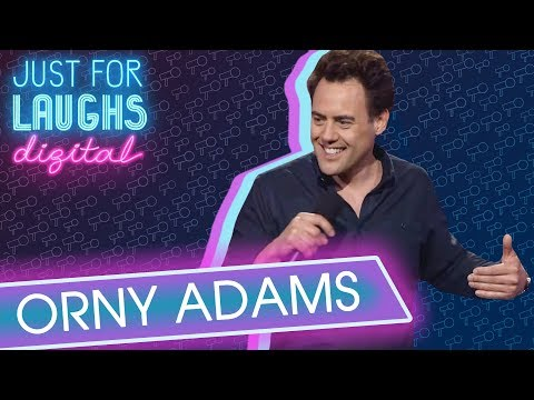 Orny Adams -  The Signs You're Getting Old