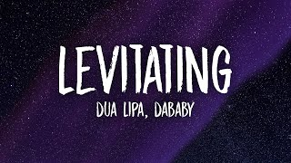 Dua Lipa, DaBaby - Levitating (Lyrics) | you want me i want you baby