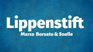 Marco Borsato & Snelle   Lippenstift   Lyrics