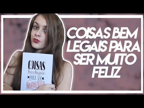 COISAS BEM LEGAIS PARA SER MUITO FELIZ | Luana Albino
