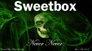 Sweetbox - Never Never