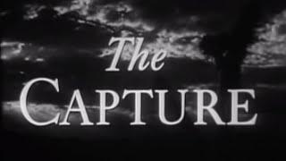The Capture 1950  Watch Full Length Western Movie John Sturges