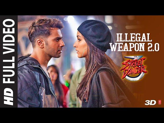 Full Video :Illegal Weapon 2.0|Street Dancer 3D |Varun D,Shraddha K,Nora|Tanishk B,Jasmine S,Garry S