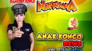 Anak Konco Dewe-Dangdut Koplo-Nirwana-Elsa Safira