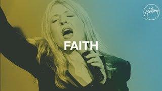 Faith   Hillsong Worship