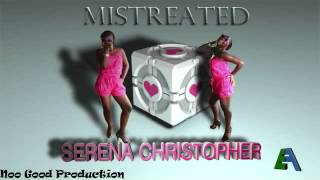 Serena  Mistreated ( R&B 2015)(Grenada)