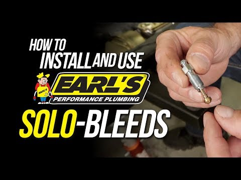 How to Install and Use Earl's Solo-Bleeds