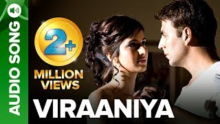 VIRAANIYA | Full Audio Song | Namastey London | Akshay Kumar  Katrina Kaif