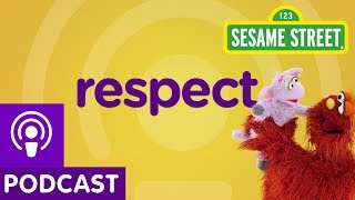 Sesame Street: Respect (Word on the Street Podcast)
