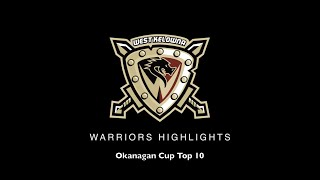 Top 10 West Kelowna Warriors Highlights of the Okanagan Cup