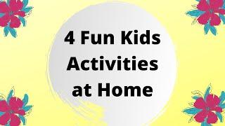 KIDS ACTIVITIES AT HOME | Four Fun Craft Activities For Kids