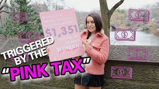Women TRIGGERED by a PINK TAX That Doesn't Exist!