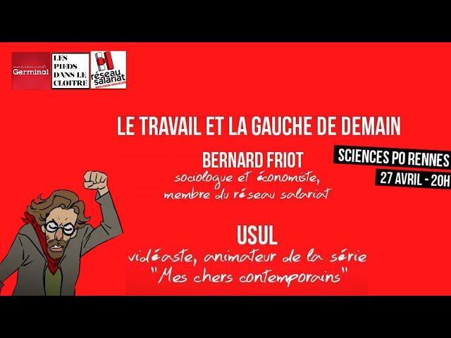 Conférence Bernard Friot et Usul à Science-Po Rennes.