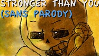 Stronger Than You (Sans Parody)