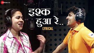Ishq Hua Re - Lyrical | Sonu Nigam & Bela Shende   - YouTube