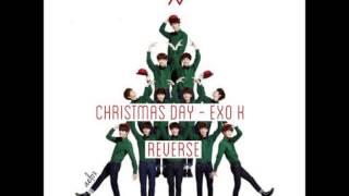 Christmas Day - Exo K (Reversed)