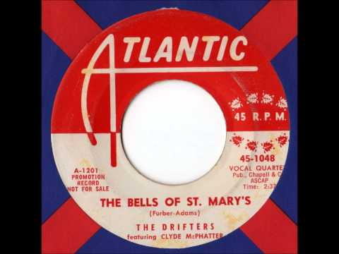 The Bells of St. Mary's (1956) (Song) by The Drifters