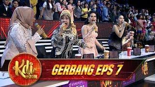 Double WOW, Aksi Medley Elvy, Ikke, Iis Dahlia, Ayu Ting Ting yg Keren!- Gerbang KDI Eps 7 (31/7)