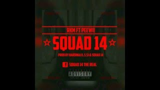 -Rkm- ft -Pewii- *** SQUAD 14 *** ( audio)