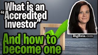 """What is an """"Accredited Investor"""" and should I become one?  Why or why not and how?  My 50M lesson."""