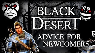 WHAT TO DO when starting to play Black Desert Online  | How to / Guide / Suggestions  [ PC Xbox ]