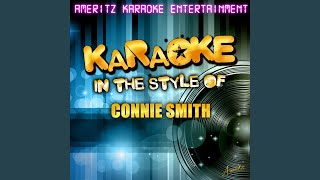 I Never Once Stopped Loving You (In the Style of Connie Smith) (Karaoke Version)