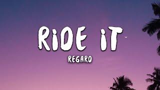 Regard - Ride It (Lyrics) - YouTube