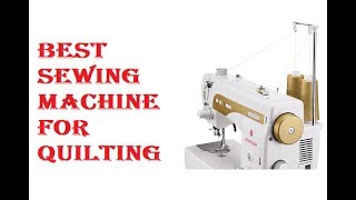 Best Sewing Machine For Quilting 2020