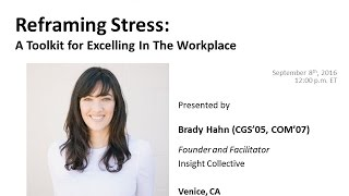 Reframing Stress:  a Toolkit for Excelling in the Workplace