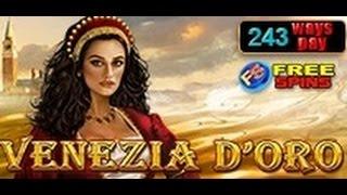 Venezia D'oro - Slot Machine - 243 ways pay + Bonus