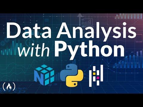 Data Analysis with Python Course - Numpy, Pandas, Data Visualization