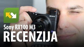 Sony RX100 M3 : Recenzija