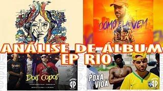 Análise De Álbum: Papatinho EP Rio   Poxa Vida, Como Ela Vem, Dois Copos E Sem Convite