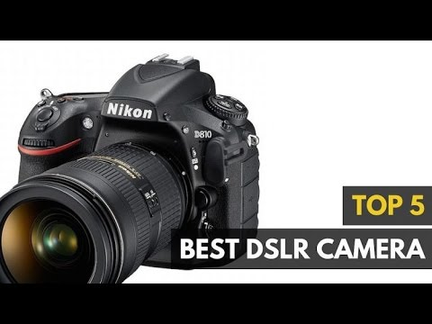 Top 5 Best  DSLR Cameras 2017 : Canon, Nikon