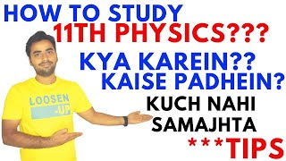 HOW TO STUDY CLASS 11 PHYSICS EASILY - HOW TO START