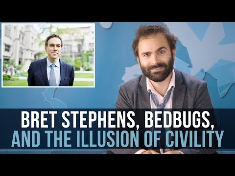 Bret Stephens, Bedbugs, And The Illusion of Civility - SOME MORE NEWS
