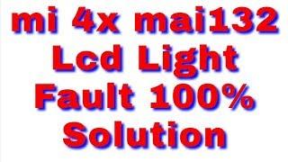 MI 4X MI 4 Display Light Problem Solution || Xiaomi 4X