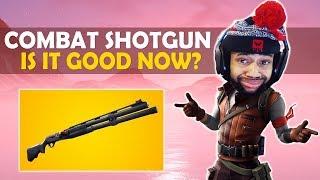 COMBAT SHOTGUN GOOD NOW?   HIGH KILL FUNNY GAME - (Fortnite Battle Royale)